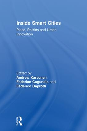 Inside Smart Cities: Place, Politics and Urban Innovation book cover