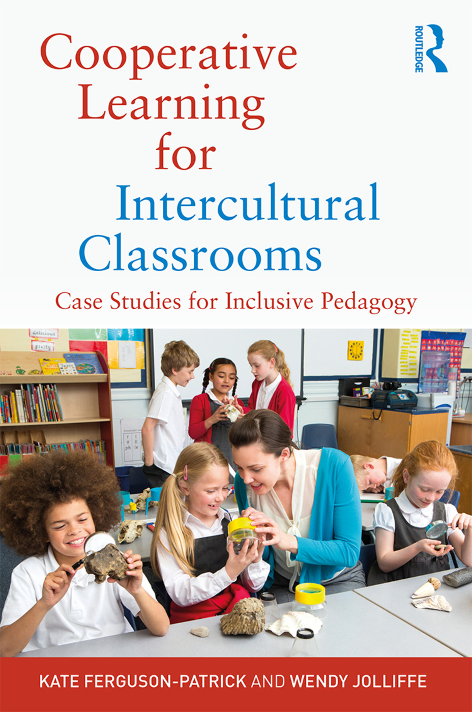 Cooperative Learning for Intercultural Classrooms: Case Studies for Inclusive Pedagogy book cover