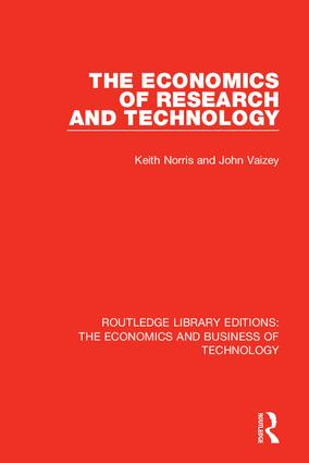 The Economics of Research and Technology: 1st Edition (Hardback) book cover