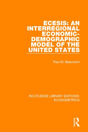 ECESIS: An Interregional Economic-Demographic Model of the United States book cover