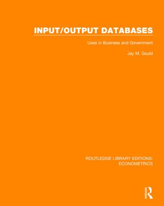Input/Output Databases: Uses in Business and Government book cover