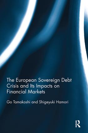 The European Sovereign Debt Crisis and Its Impacts on Financial Markets book cover