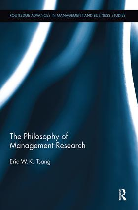 The Philosophy of Management Research: 1st Edition (Paperback) book cover