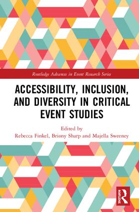 Accessibility, Inclusion, and Diversity in Critical Event Studies: 1st Edition (Hardback) book cover