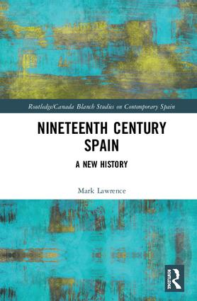Nineteenth Century Spain: A New History book cover