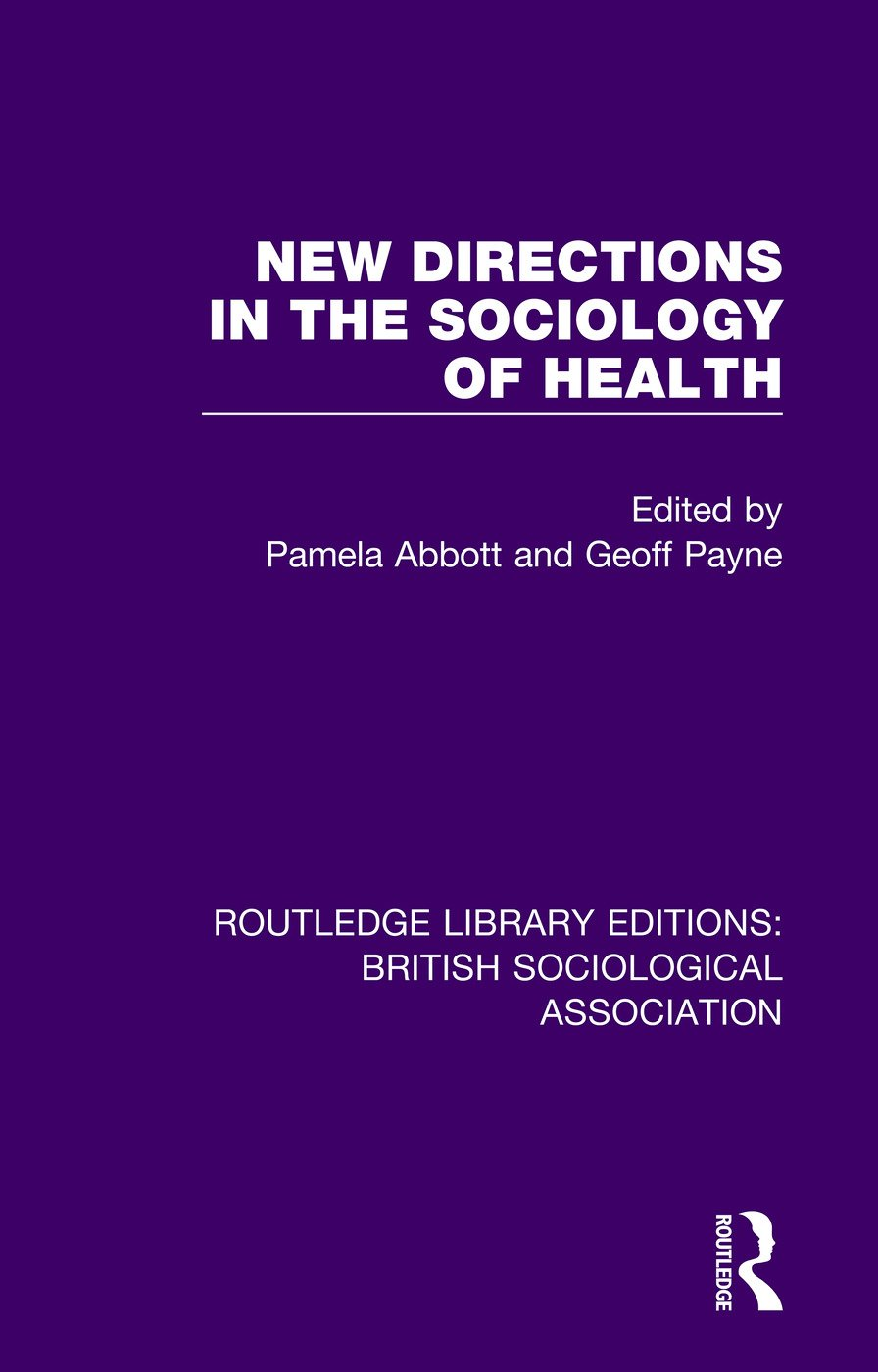 New Directions in the Sociology of Health: 1st Edition (e-Book) book cover