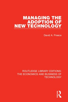 Managing the Adoption of New Technology: 1st Edition (Hardback) book cover