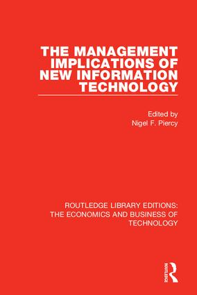 The Management Implications of New Information Technology: 1st Edition (Hardback) book cover