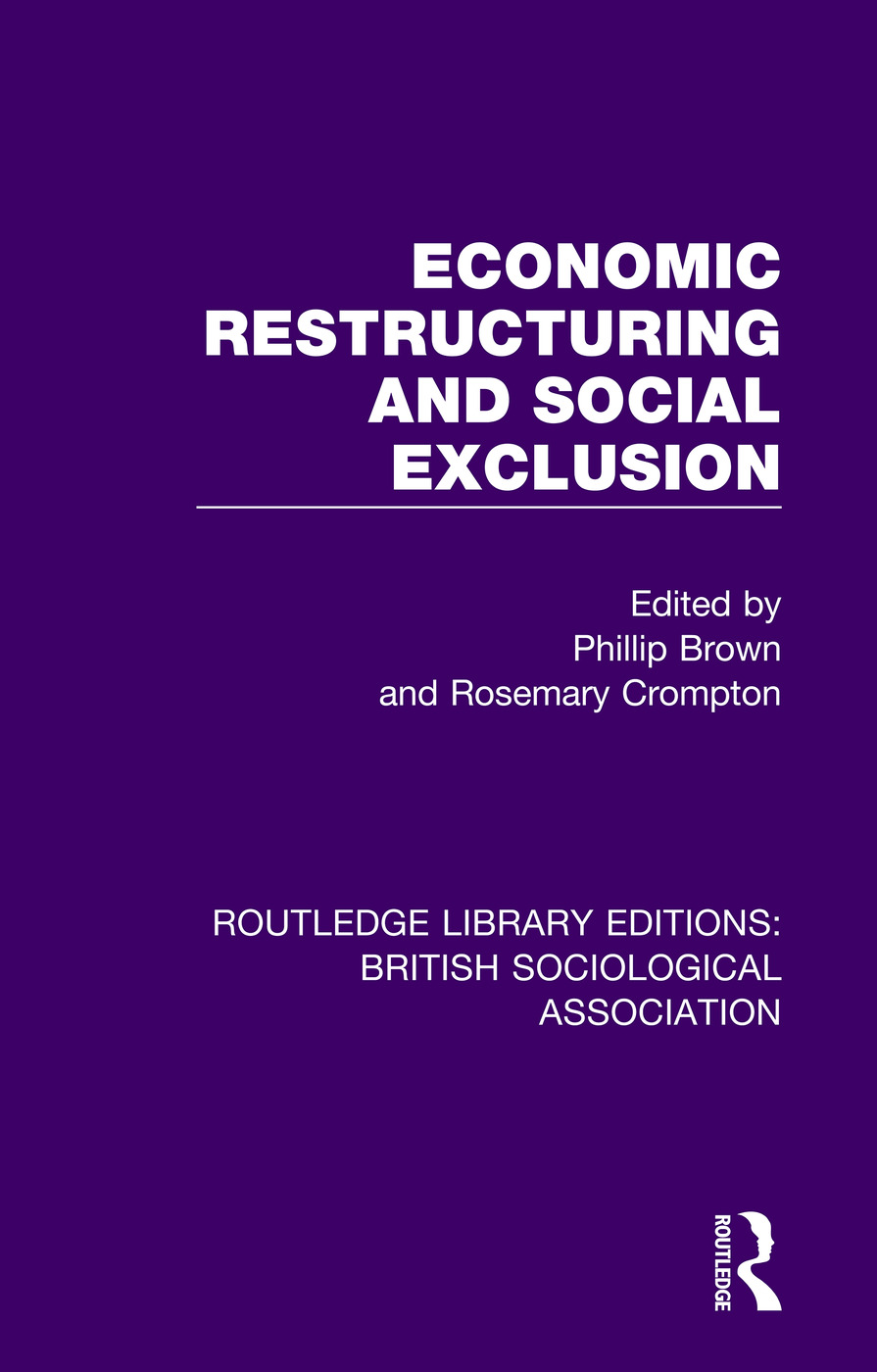 Economic Restructuring and Social Exclusion book cover