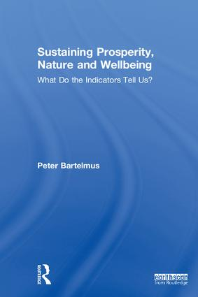 Sustaining Prosperity, Nature and Wellbeing: What do the Indicators Tell Us? book cover