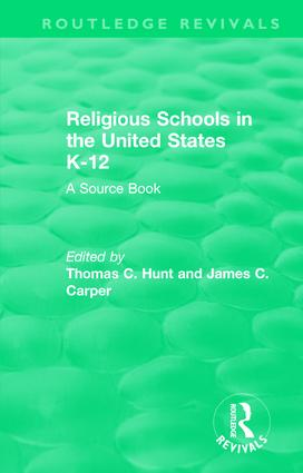 Religious Schools in the United States K-12 (1993): A Source Book, 1st Edition (Hardback) book cover