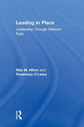 Leading in Place: Leadership Through Different Eyes, 1st Edition (Hardback) book cover