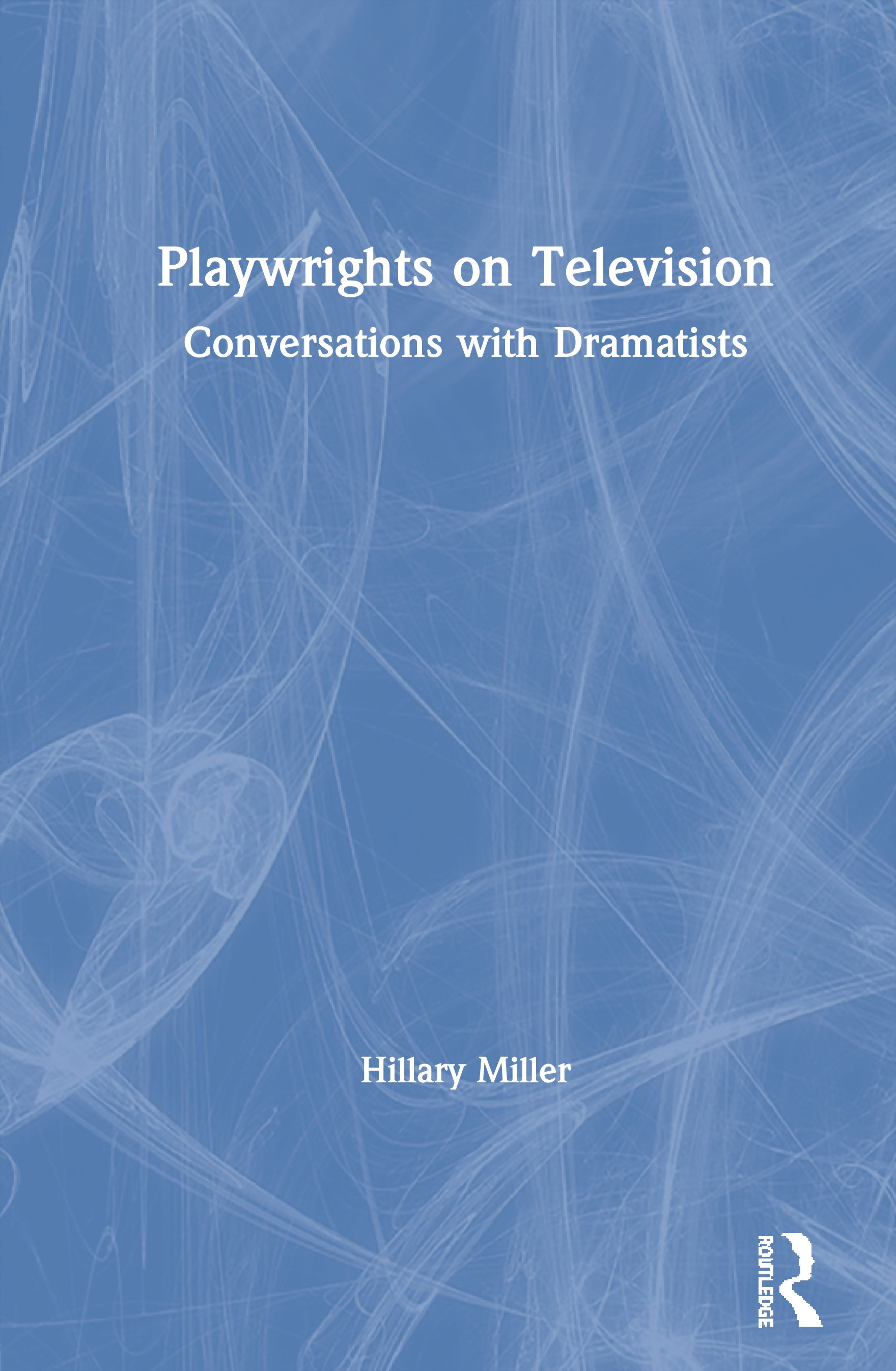 Playwrights on Television: Conversations with Dramatists book cover
