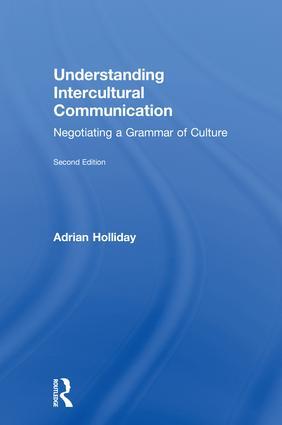 Understanding Intercultural Communication: Negotiating a Grammar of Culture book cover