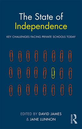 The State of Independence: Key Challenges Facing Private Schools Today: 1st Edition (Paperback) book cover