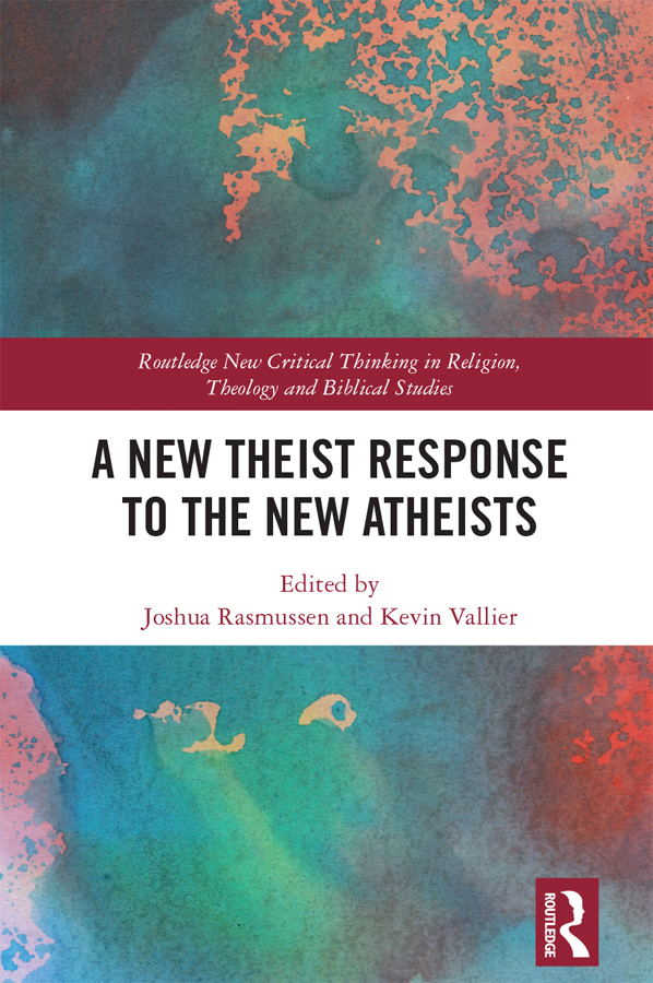 A New Theist Response to the New Atheists book cover