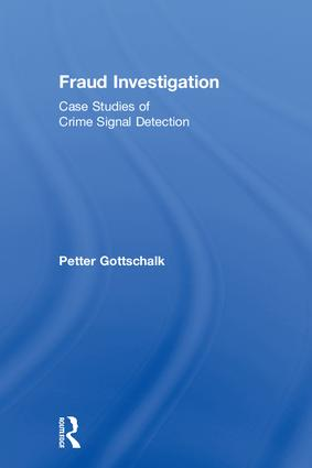Fraud Investigation: Case Studies of Crime Signal Detection, 1st Edition (Paperback) book cover