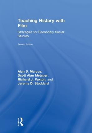 Teaching History with Film: Strategies for Secondary Social Studies, 2nd Edition (Hardback) book cover
