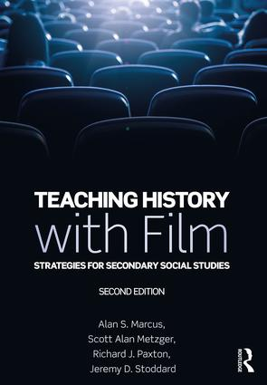 Teaching History with Film: Strategies for Secondary Social Studies, 2nd Edition (Paperback) book cover
