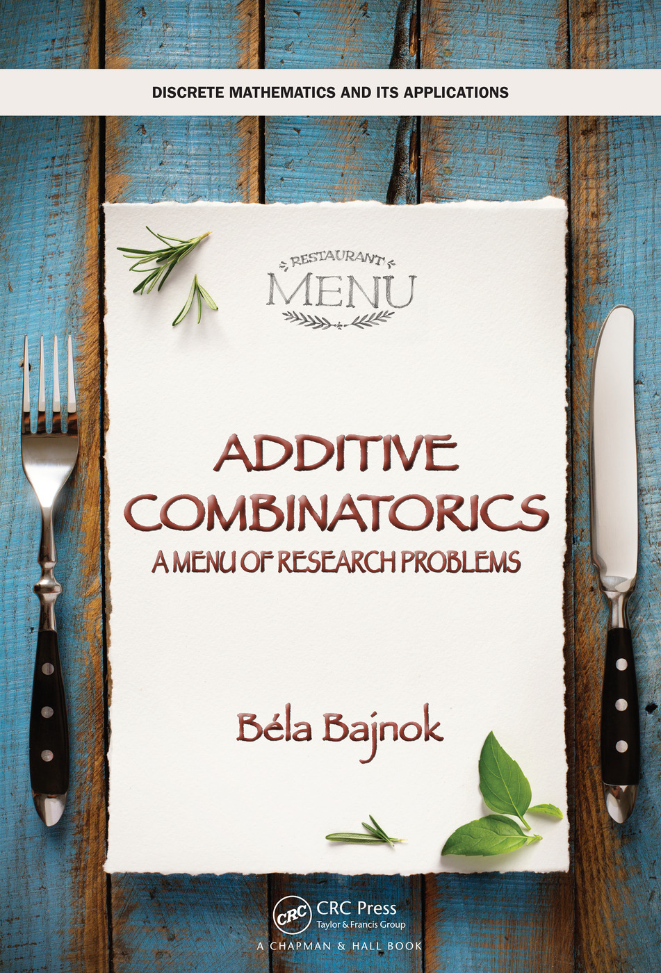 Additive Combinatorics: A Menu of Research Problems, 1st Edition (Hardback) book cover