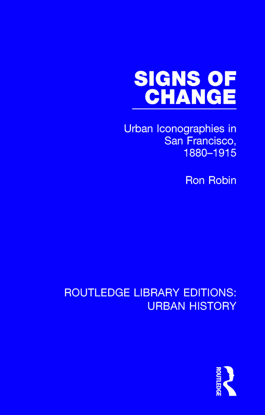 Signs of Change: Urban Iconographies in San Francisco, 1880-1915, 1st Edition (Paperback) book cover