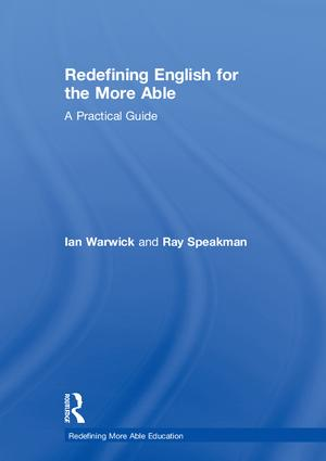 Redefining English for the More Able: A Practical Guide, 1st Edition (Hardback) book cover