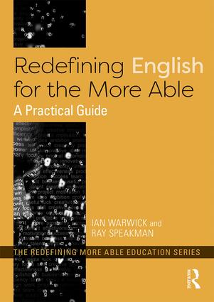 Redefining English for the More Able: A Practical Guide, 1st Edition (Paperback) book cover