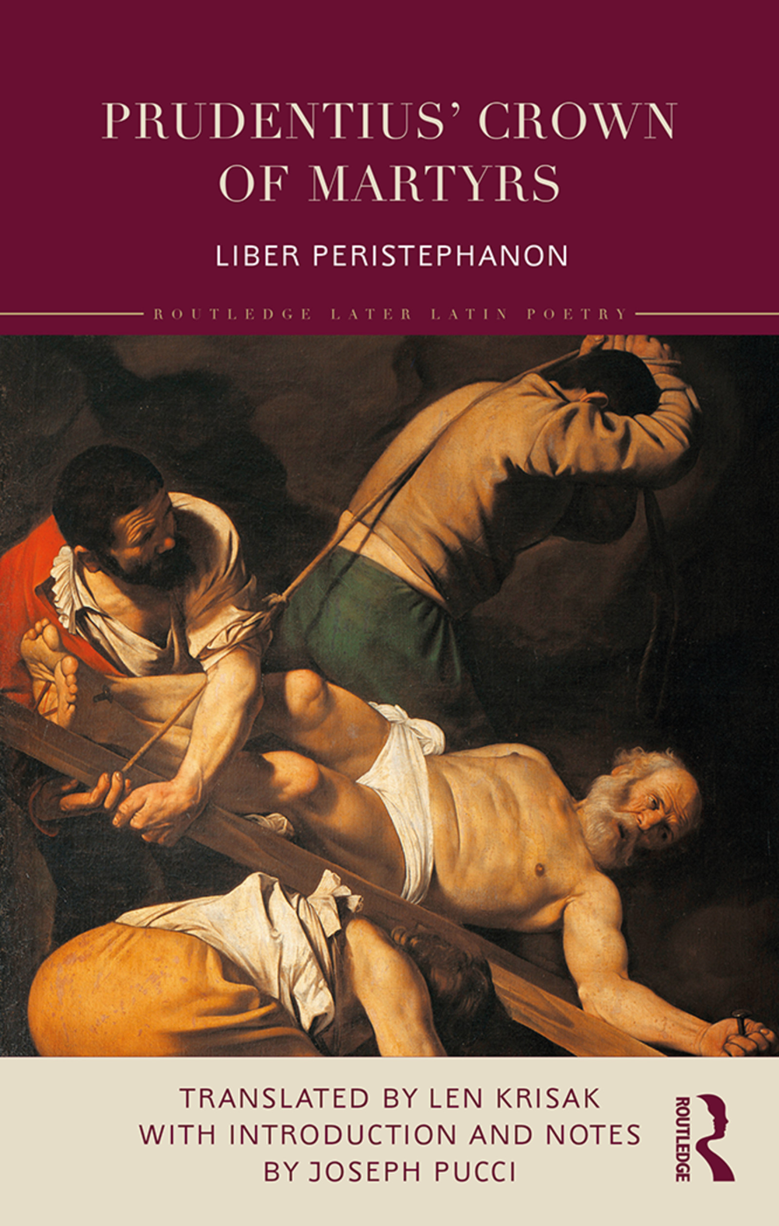 Prudentius' Crown of Martyrs: Liber Peristephanon, 1st Edition (e-Book) book cover
