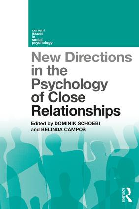 New Directions in the Psychology of Close Relationships: 1st Edition (Paperback) book cover