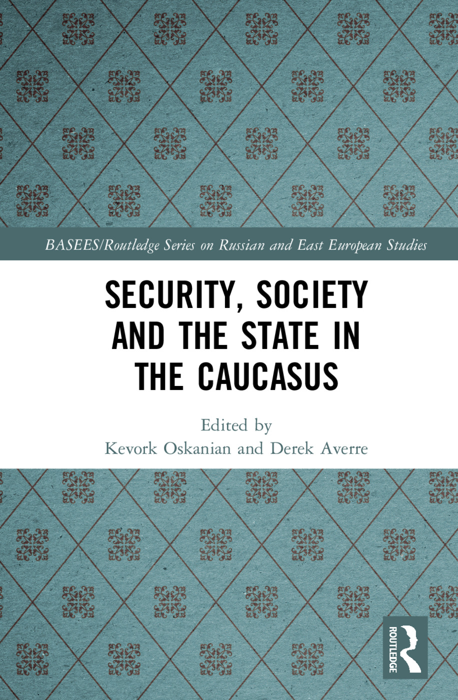 Security, Society and the State in the Caucasus book cover