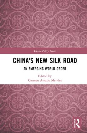 China's New Silk Road: An Emerging World Order book cover