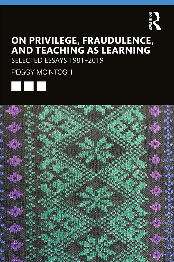 On Privilege, Fraudulence, and Teaching As Learning: Selected Essays 1981--2019 book cover