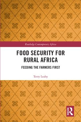 Food Security for Rural Africa: Feeding the Farmers First book cover