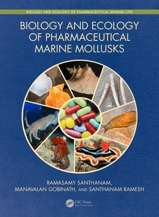 Biology and Ecology of Pharmaceutical Marine Mollusks: 1st Edition (Hardback) book cover