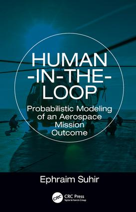 Human-in-the-Loop: Probabilistic Modeling of an Aerospace Mission Outcome, 1st Edition (Hardback) book cover