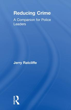 Reducing Crime: A Companion for Police Leaders book cover