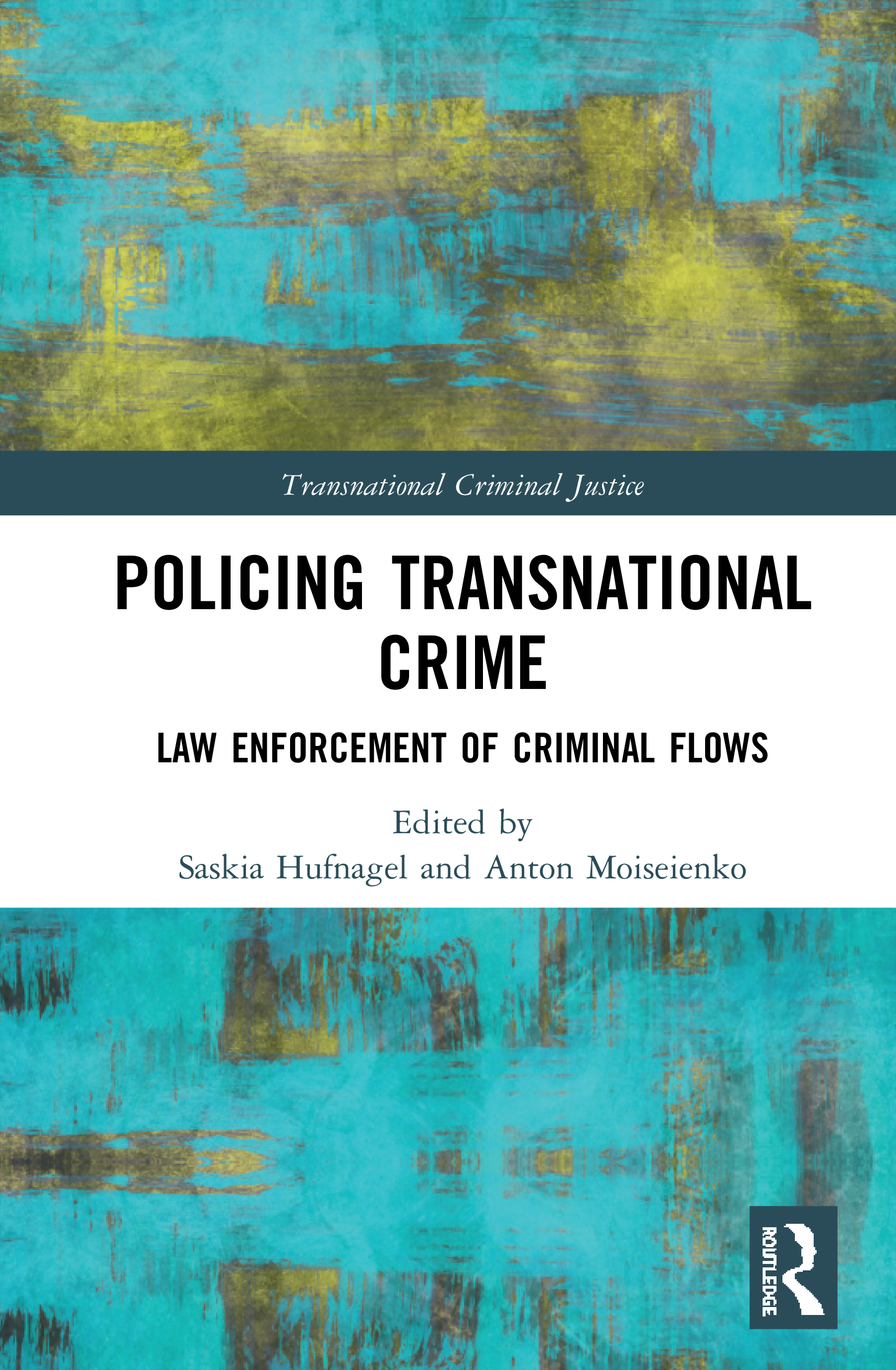 Policing Transnational Crime: Law Enforcement of Criminal Flows book cover
