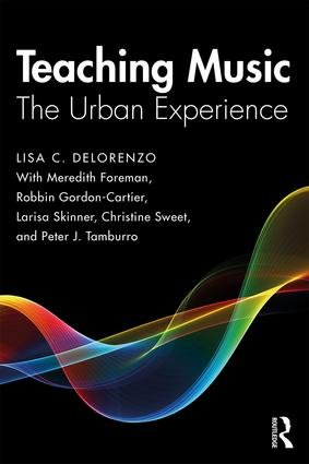 Teaching Music: The Urban Experience, 1st Edition (Paperback) book cover