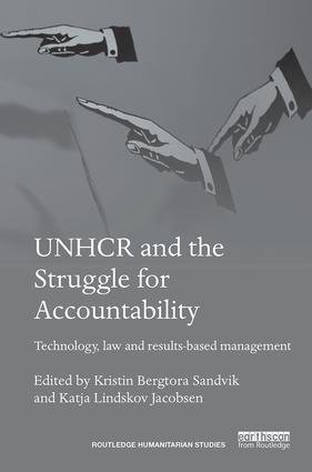 UNHCR and the Struggle for Accountability: Technology, law and results-based management book cover