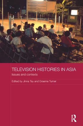 Television Histories in Asia: Issues and Contexts book cover