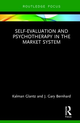 Self-Evaluation And Psychotherapy In The Market System: 1st Edition (Hardback) book cover