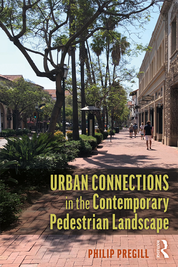 Urban Connections in the Contemporary Pedestrian Landscape: 1st Edition (Paperback) book cover
