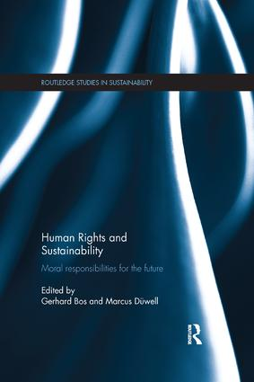 Human Rights and Sustainability: Moral responsibilities for the future book cover