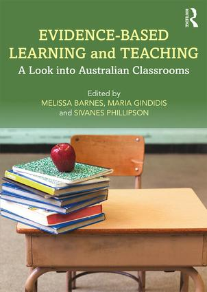 Evidence-Based Learning and Teaching: A Look into Australian Classrooms, 1st Edition (Paperback) book cover
