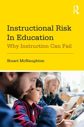 Instructional Risk in Education: Why Instruction Can Fail book cover