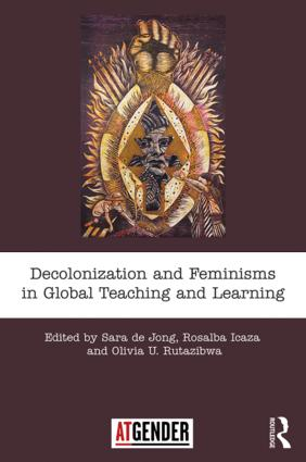 Decolonization and Feminisms in Global Teaching and Learning book cover