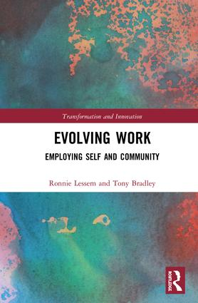 Evolving Work: Employing Self and Community book cover