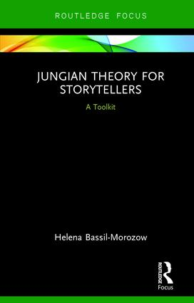 Jungian Theory for Storytellers: A Toolkit, 1st Edition (Hardback) book cover