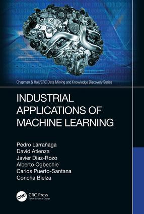 Industrial Applications of Machine Learning book cover