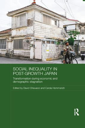 Social Inequality in Post-Growth Japan: Transformation during Economic and Demographic Stagnation, 1st Edition (Paperback) book cover